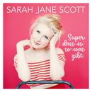 Super dass es so was gibt/Sarah Jane Scott