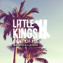 Part of Me (Remixes) feat.Kareem/LittleKings