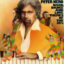 Disco, Dance and Love Themes of the 70's/Peter Nero
