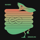 Unraveling/Maybird
