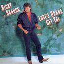 Love's Gonna Get Ya!/Ricky Skaggs