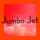 Jumbo Jet/Shout Out Louds