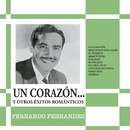 Un Corazón y Otros Éxitos Románticos/Fernando Fernández