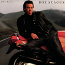 Other Roads (Expanded)/Boz Scaggs