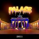 Palace/Junkilla