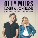 Unpredictable (Acoustic)/Olly Murs and Louisa Johnson