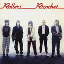 Ricochet/Bay City Rollers
