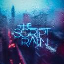 Rain/The Script