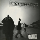 Throw Your Set In the Air - EP/Cypress Hill