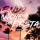 Noche De Fiesta (feat. Eddy Aguero)/Endo