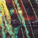 Soleil noir/Tim Dup