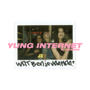 Wat Ben Je Van Plan? feat.Donnie/Yung Internet