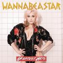 Greatest Hits/WANNABEASTAR
