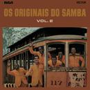 Os Originais do Samba, Vol. 2/Os Originais Do Samba