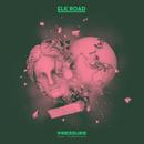 Pressure feat.Timberwolf/Elk Road