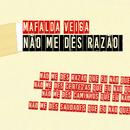 Não Me Dês Razão (Nova Mistura)/Mafalda Veiga