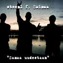 Samaa Uudestaan feat.Saimaa/Steen1