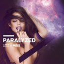Paralyzed/Andy Bianchini & MING