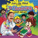 Loof Jesus/Jan de Wet en die Loflaaities