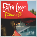 Extra Luv( feat.YG)/Future