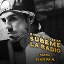SUBEME LA RADIO REMIX feat.Sean Paul/Enrique Iglesias
