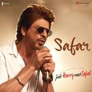 """Safar (From """"Jab Harry Met Sejal"""")/Pritam & Arijit Singh"""
