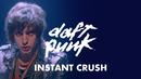 Instant Crush (Video) feat.Julian Casablancas/Daft Punk