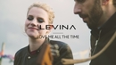 Love Me All the Time (Live & Acoustic) (Official Music Video)/Levina