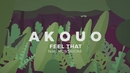 Feel That feat.Montaigne/Akouo