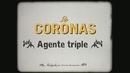 Agente Triple (Videoclip)/Los Coronas