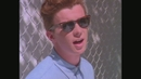 Never Gonna Give You Up (Video)/Rick Astley