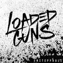 Bring Us Down/Loaded Guns