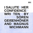 Her Confidence/I Salute