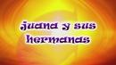Juana Y Sus Hermanas/Grupo Encanto