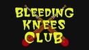 Nothing To Do/Bleeding Knees Club