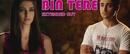 Bin Tere/Vishal & Shekhar