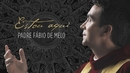 Vídeo Release/Padre Fábio de Melo