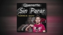 Quererte Sin Parar (Audio)/Dani Torres