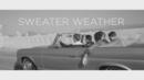 Sweater Weather (Video)/The Neighbourhood