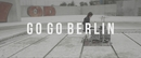 Raise Your Head/Go Go Berlin