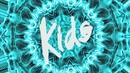 Kids (Lyric Video) feat.Sophia Somajo/Style Of Eye