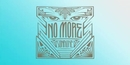 No More (Lyric Video)/SonaOne