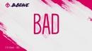 Bad (Lyric Video)/B-Brave