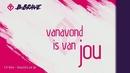 Vanavond Is Van Jou (Lyric Video)/B-Brave
