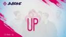 Up (Lyric Video)/B-Brave