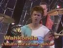 Woll'n wir zu mir gehn (Stop! Rock 04.06.1984) (VOD)/Wahkonda