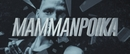 Mammanpoika (Lyric Video)/Aste
