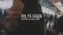 Kul på vägen feat.Sam-E,Sara Zacharias/Petter
