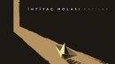 Kapılar (Album Studio Teaser)/Ihtiyac Molasi