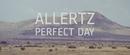 Perfect Day/Allertz